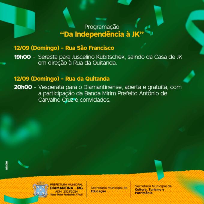 Programação Da Independência a JK 12 de Setembro 2021