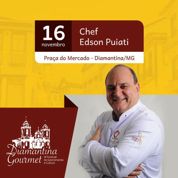 Chef Edson Puiati no Diamantina Gourmet