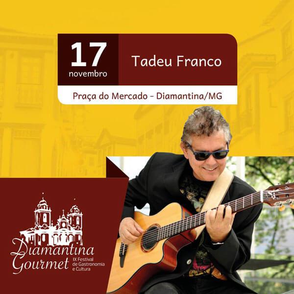 Tadeu Franco Diamantina Gourmet