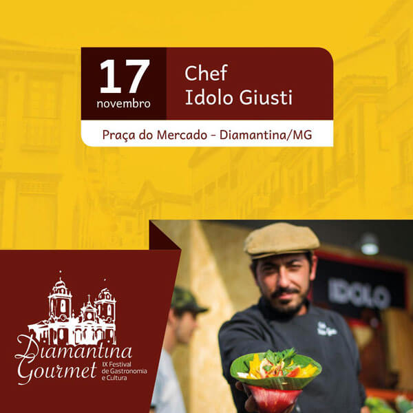 Chef Idolo Giust no Diamantina Gourmet