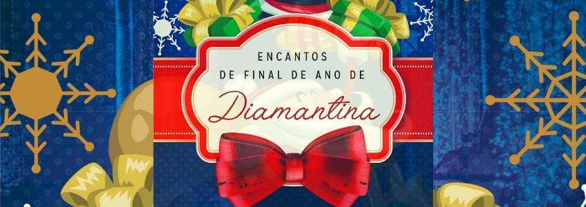 encantos final de ano diamantina 2019
