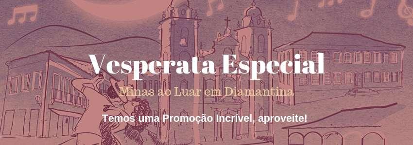 Vesperata Especial Minas ao Luar Diamantina