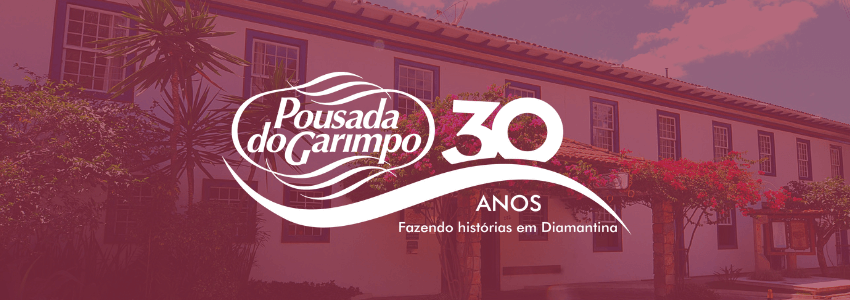 30 anos Pousada do Garimpo