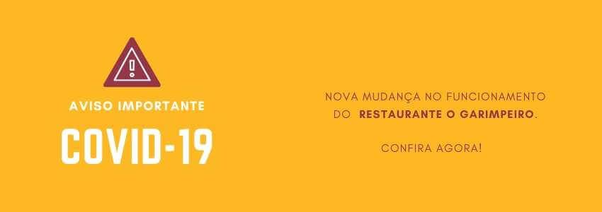 Novo Comunicado Restaurante O Garimpeiro COVID-19